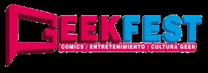 Llega el GeekFest: La primera feria de tecnología, cómics y entretenimiento